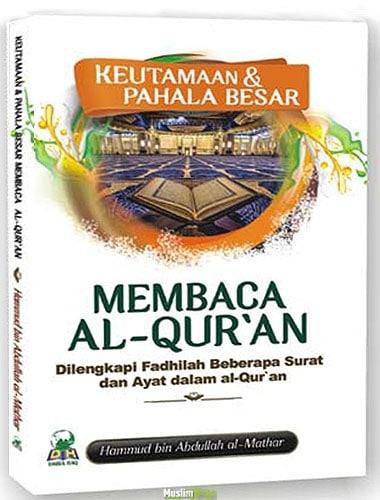 Keutamaan-Pahala-Besar-Membaca-Al-quran